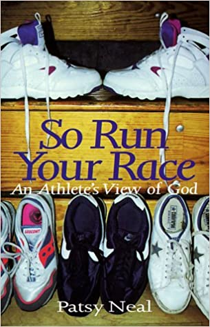 Book So Run Your Race: An Athlete's View of God
