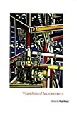 Varieties of Modernism, , 0300101422