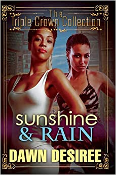 Sunshine and Rain : Triple Crown Collection