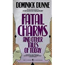 Fatal Charms: And Other Tales of Today