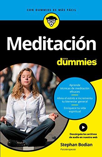 Meditación para Dummies (Volumen independiente) (Spanish Edition)