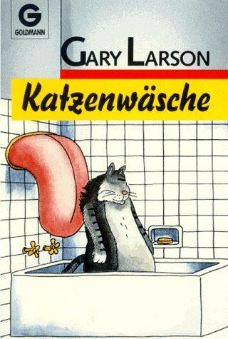 Katzenwäsche Taschenbuch – Oktober 1999 Gary Larson Katzenwäsche Goldmann Wilhelm GmbH 3442079349