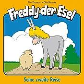 Seine zweite Reise (Freddy der Esel 2) | Margit Thomas, Tim Thomas