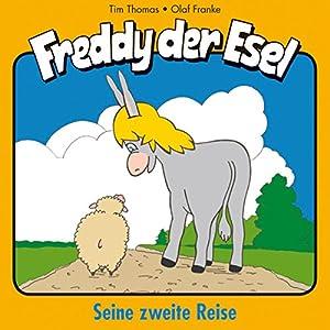 Seine zweite Reise (Freddy der Esel 2) Hörspiel