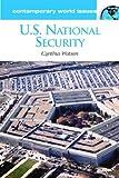 U. S. National Security, Cynthia A. Watson, 1576075982