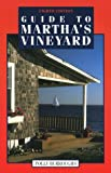 Front cover for the book Guide to Martha's Vineyard by Polly Burroughs