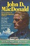 Five Complete Travis McGee Novels, John D. MacDonald, 0517476711