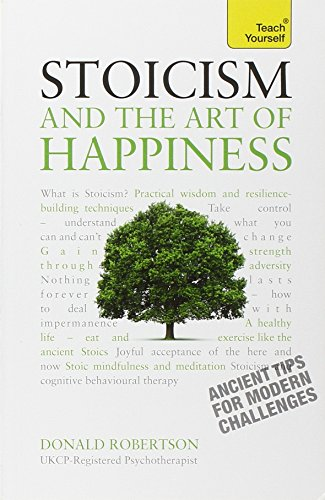 Stoicism and the Art of Happiness (Teach Yourself: Philosophy & Religion)