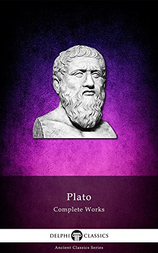 Delphi Complete Works of Plato (Illustrated) (Delphi Ancient Classics Book 5)