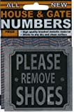 House/Gate number - Please remove shoes - FREE POSTAGE