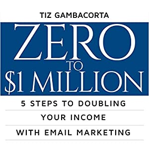 Zero to $1 Million Audiobook