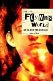 Flynn's World, Gregory Mcdonald, 0375422366