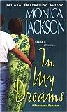 In My Dreams, Monica Jackson, 0758208685
