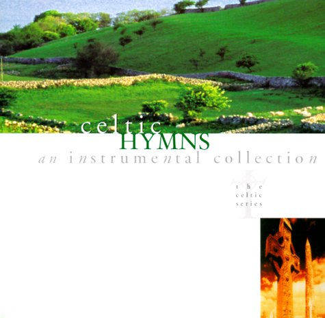Celtic Hymns by Riversong Records