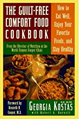 The Guilt-Free Comfort Food Cookbook Hardcover