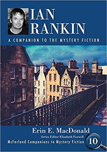 New Mystery Books 2020 Ian Rankin: A Companion to the Mystery Fiction    Amazon.com