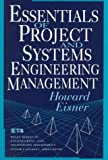 img - for Essentials of Project and Systems Engineering Management (Wiley Series in Engineering and Technology Management) book / textbook / text book