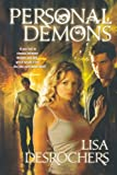 Personal Demons, Lisa Desrochers, 0765328089