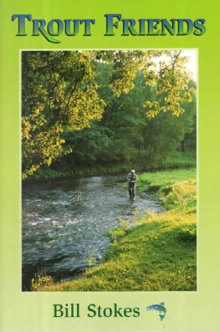 Read Online Trout Friends ebook