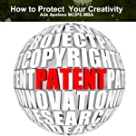 How to Protect Your Creativity | Ade Ade Asefeso, MCIPS, MBA