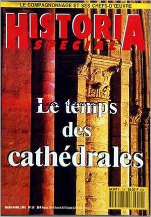 Télécharger des livres gratuits pour iphone 4 HISTORIA SPECIAL [No 10] du 01/03/1991 - LE COMPAGNONNAGE ET SES CHEFS-D'OEUVRE - LE TEMPS DES CATHEDRALES PDB B007HHDZR4