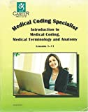 A text intended to help prepare the reader for a career as a medical coding specialist.