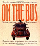 On the Bus, Paul Perry and Ken Babbs, 156025114X