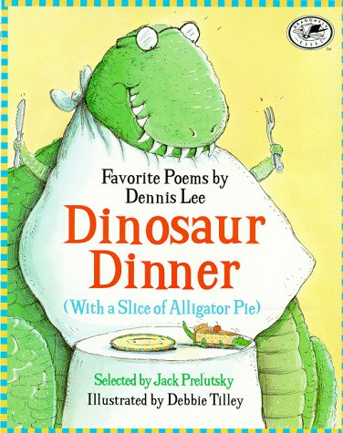 Dinosaur Dinner (With a Slice of Alligator (Dinosaur Dinners)