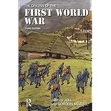 The Origins of the First World War
