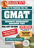 img - for Barron's Gmat: How to Prepare for the Graduate Management Admission Test (Barron's How to Prepare for the Graduate Management Admission Test (Gmat) (Book and CD-Rom), 12th ed) book / textbook / text book