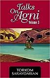 Talks on Agni Volume III, Torkom Saraydarian, 0929874854