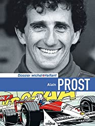 Michel Vaillant - Dossiers - tome 12 - Alain Prost dossier luxe