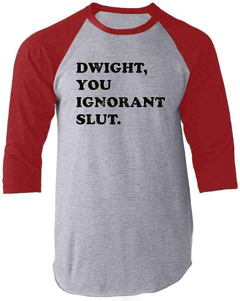 Pop Threads Dwight You Ignorant Slut Funny Raglan Baseball Tee Shirt