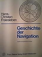 Geschichte der Navigation. by Hans Christian…
