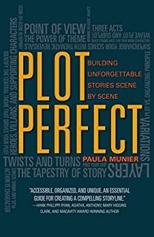 Plot Perfect: How to Build Unforgettable Stories Scene by Scene by [Munier, Paula]