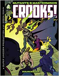 Mutants & Masterminds: Crooks!: Amazon.es: Super Unicorn ...