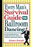 Every Man's Survival Guide to Ballroo...