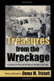 Treasures from the Wreckage, Donna M. Trickett, 1450070760