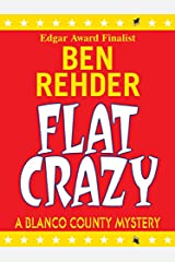 Flat Crazy (Blanco County Mysteries Book 3) Kindle Edition