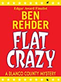 Flat Crazy (Blanco County Mysteries Book 3)