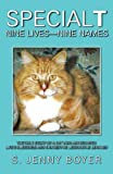 Special T Nine Lives, Nine Names, Jenny Susan Boyer, 1612440746