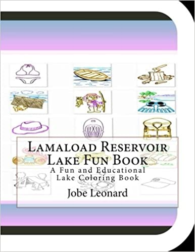 Lamaload Reservoir Lake Fun Book: A Fun and Educational Lake Coloring Book
