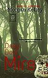 Deep Dark Mire (An FBI/Romance Thriller Book 4)