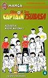 Captain Tsubasa, tome 4 : En route vers le rêve !! par Takahashi