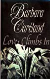 Love Climbs In, Barbara Cartland, 0783893132