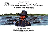 Burnside and Sideburns, Suzanne Tate, 1878405284
