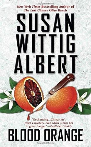 Blood Orange (China Bayles Mystery)