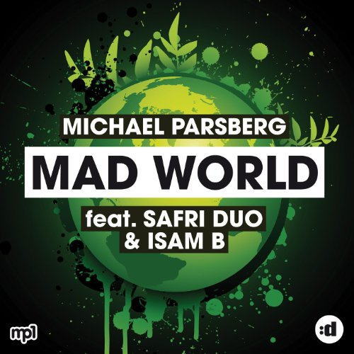 - Mad World (feat. Safri Duo & Isam B) [Clean]