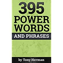 395 Power Words and Phrases