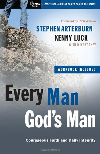 Every Man, God's Man: Every Man's Guide to...Courageous Faith and Daily Integrity (The Every Man Series)